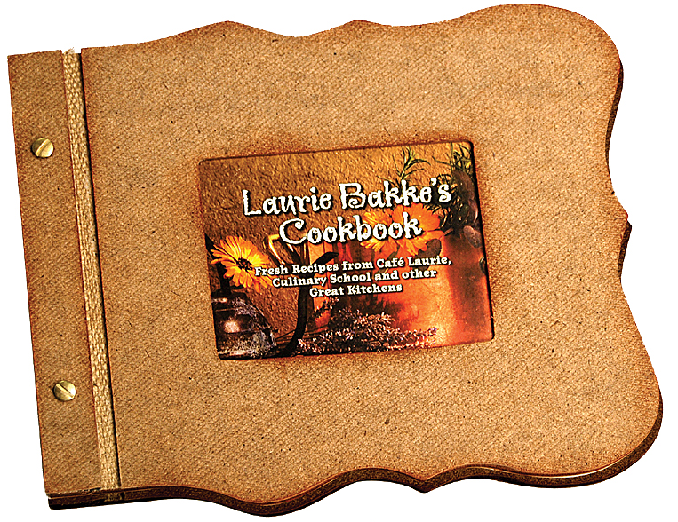 Laurie Bakke's Cookbook On Sale!!!  Buy one today for only $30.00!