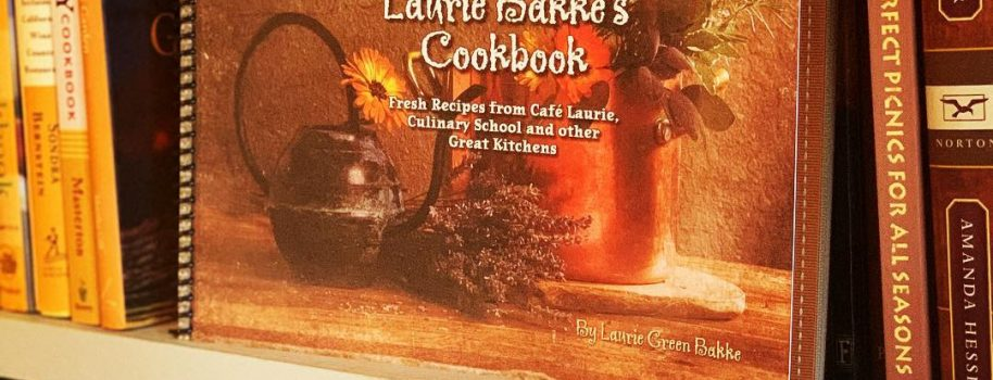 Purchase Laurie Bakke's Cookbook